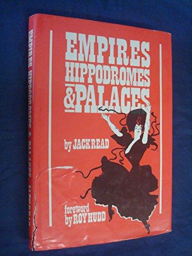 Empires, Hippodromes and Palaces: Jack Read