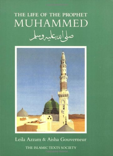 9780946621026: The Life of the Prophet Muhammad