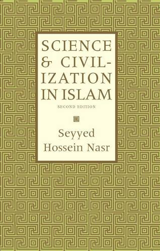 9780946621118: Science and Civilization in Islam (Islamic Texts Society)