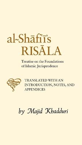 9780946621156: Al-Shafi'i's Risala: Treatise on the Foundations of Islamic Jurisprudence