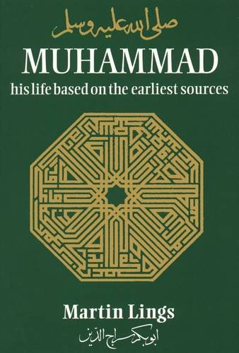 9780946621255: Muhammad: His Life Based on the Earliest Sources