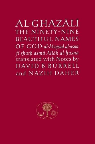 9780946621309: Al-Ghazali on the Ninety-nine Beautiful Names of God (Ghazali Series)