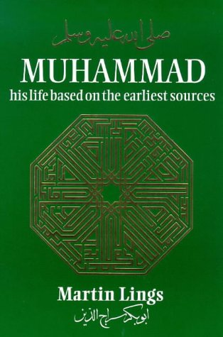 9780946621330: Muhammad: His Life Based on the Earliest Sources