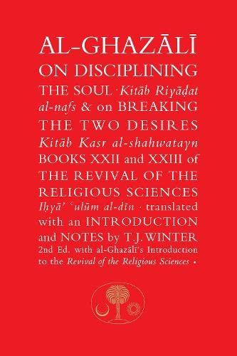 On Disciplining the Soul: Al-Ghazali