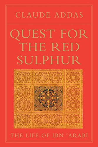 9780946621453: Quest for the Red Sulphur: The Life of Ibn 'Arabi (Golden Palm)