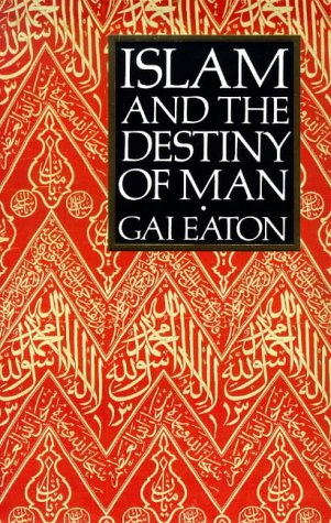 9780946621477: Islam and the Destiny of Man