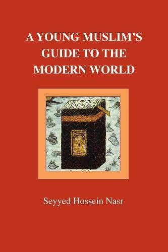9780946621514: A Young Muslim's Guide to the Modern World