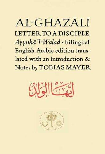 9780946621620: Al-Ghazali Letter to a Disciple (Ghazali Series)