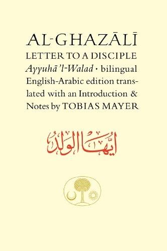 9780946621637: Al-Ghazali Letter to a Disciple (Ghazali Series)