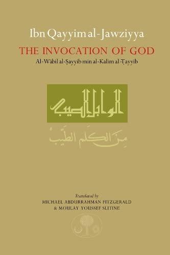 Ibn Qayyim al-Jawziyya on the Invocation of: Ibn Qayyim al-Jawziyya