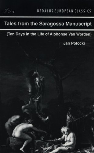 Tales from the Saragossa Manuscript: Ten Days in the Life of Alphonse Van Worden