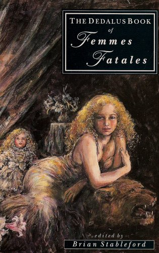 The Dedalus Book of Femmes Fatales