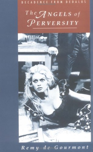 9780946626816: The Angels of Perversity (Decadence from Dedalus)