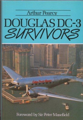 Douglas Dc-3 Survivors: Pearcy, Arthur