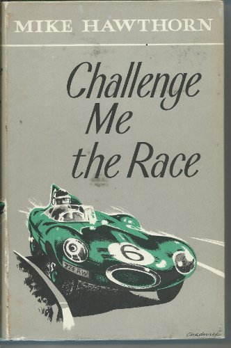 9780946627202: Challenge Me the Race