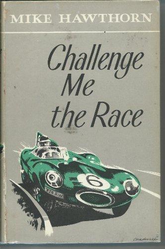 9780946627202: Challenge Me the Race