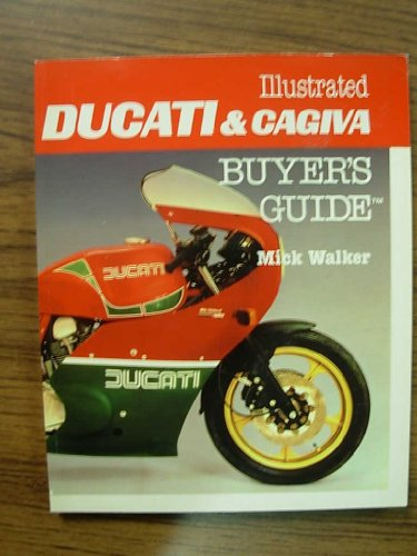 9780946627356: Illustrated Ducati and Cagiva Buyer's Guide