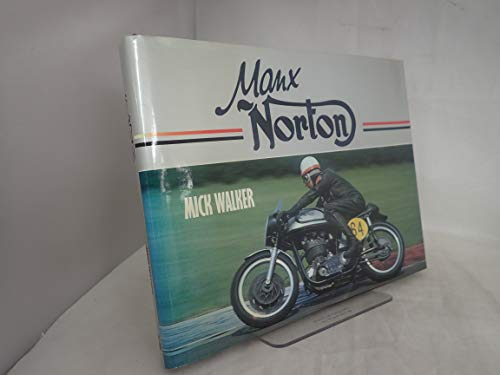 Manx Norton: Walker, Mick
