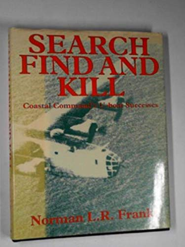 Search Find and Kill Coastal Commands U Boat Success
