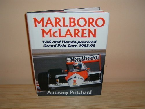 Marlboro MacLaren: The TAG and Honda-powered Grand: Pritchard, Anthony
