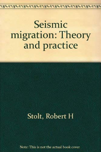 9780946631056: Seismic migration: Theory and practice