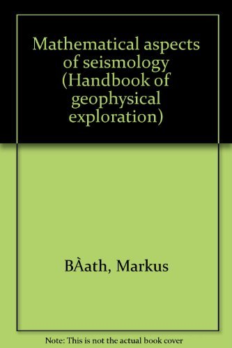 9780946631179: Mathematical aspects of seismology (Handbook of geophysical exploration)