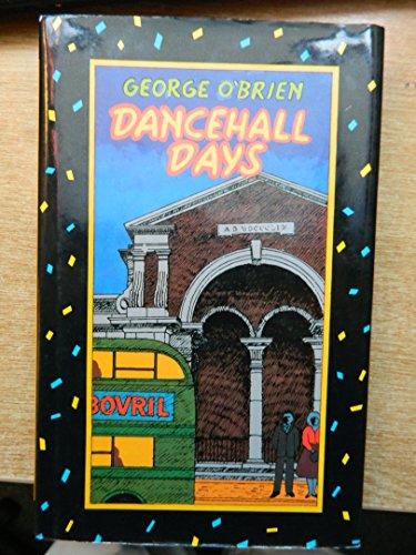 Dancehall Days: Obrien, William