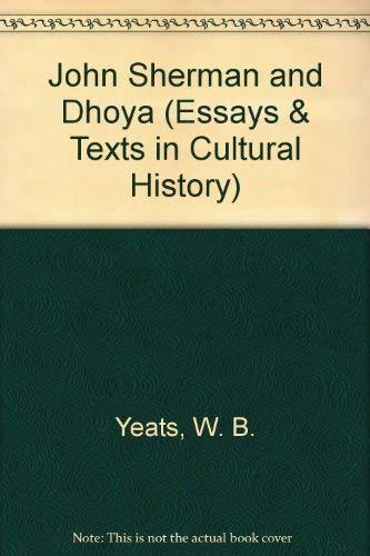 John Sherman and Dhoya (Novella and Short Story by WB Yeats): W.B. Yeats