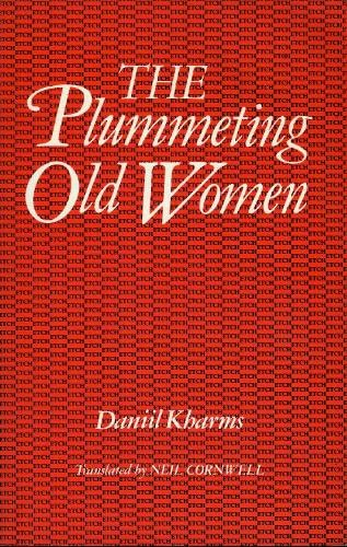 Old Woman (Essays & Texts in Cultural History) (0946640394) by Daniil Kharms; Neil Cornwell