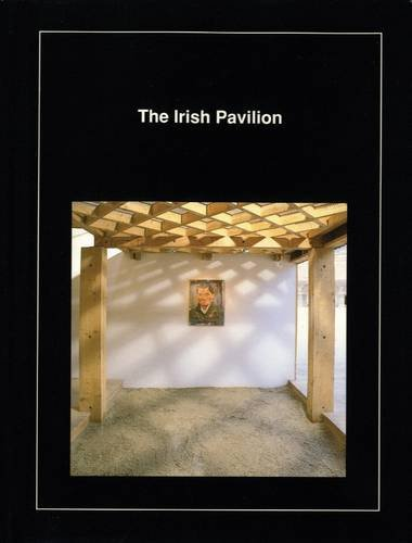 9780946641253: Irish Pavilion: Brian Maguire and O'Donnell and Tuomey