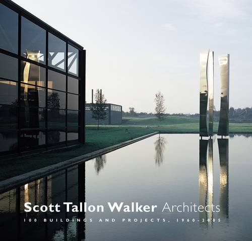 9780946641529: Scott Tallon Walker Architects: 100 Buildings and Projects 1960-2005