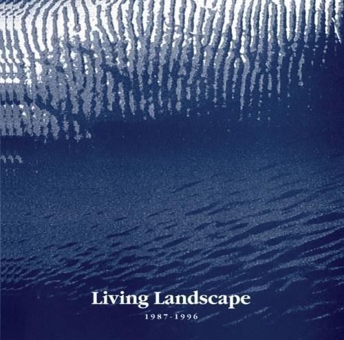 Living Landscape 1987-1996: Dunne, Aidan