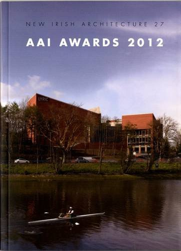 9780946641864: AAI Awards 2012 (New Irish Architecture)