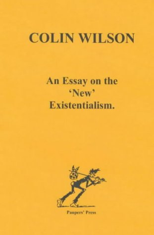 9780946650040: An Essay on the 'New' Existentialism