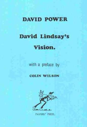 9780946650309: David Lindsay's Vision
