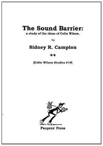 9780946650811: The Sound Barrier: A Study of the Ideas of Colin Wilson (Colin Wilson Studies)