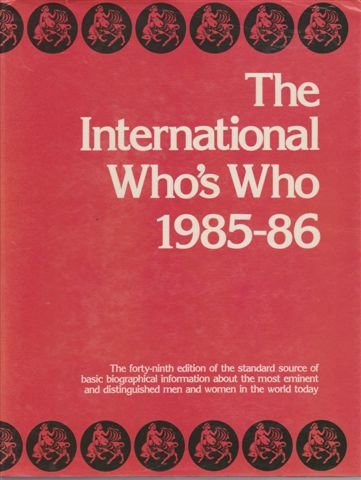 International Who's Who 1985-86: Europa Publications Limited