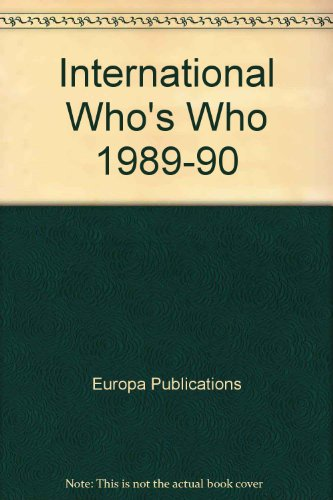 The International Who's Who, 1989-90 Fifty Third Edition