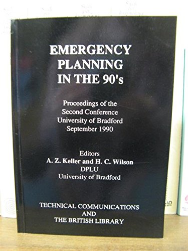 9780946655380: Emergency Planning in the '90's: 2nd: Conference Proceedings