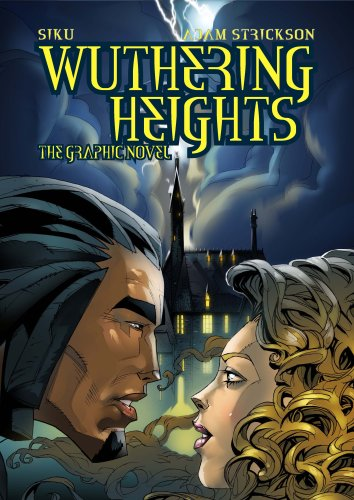 """Wuthering Heights"""": The Graphic Novel: Strickson, Adam"""