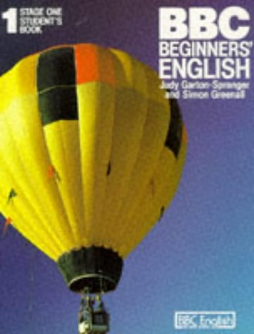 9780946675906: B. B. C. Beginners' English: Stage 1