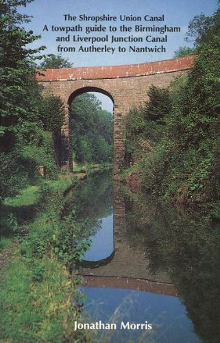 9780946679430: The Shropshire Union Canal: Towpath Guide to the Birmingham and Liverpool Junction Canal from Autherley to Nantwich