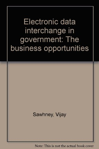 Electronic data interchange in government: The business: Vijay Sawhney