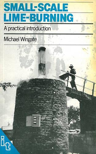 9780946688012: Small-Scale Lime Burning: A Practical Introduction