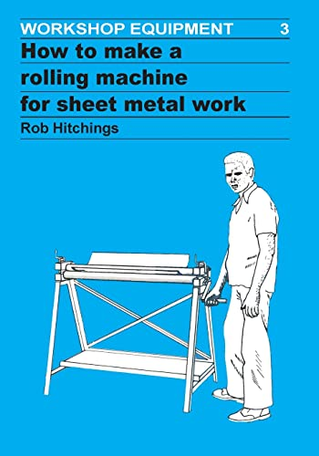 9780946688067: How To Make a Rolling Machine for Sheet Metal Work