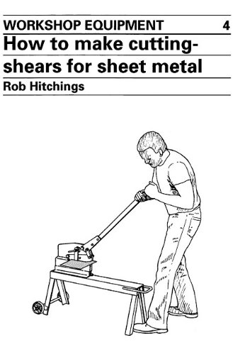 9780946688111: How To Make Cutting Shears For Sheet Metal (Workshop Equipment)