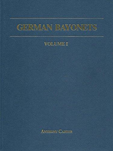 9780946696093: German Bayonets: Models 98/02 and 98/05 v. 1
