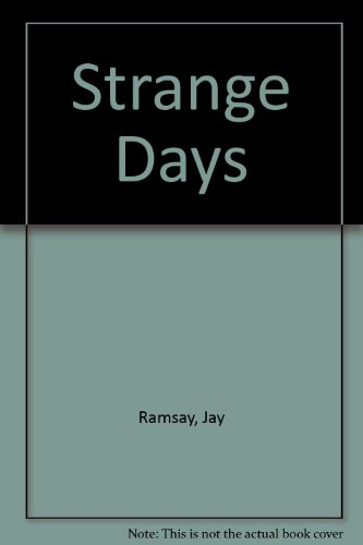 Strange Days (0946699992) by Ramsay, Jay