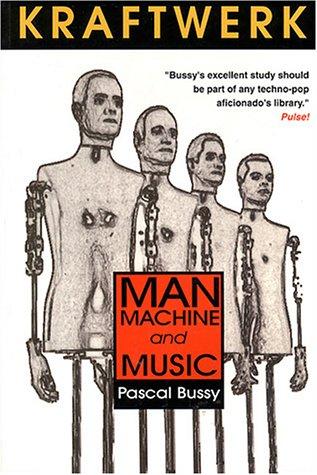 9780946719099: Kraftwerk: Man, Machine and Music
