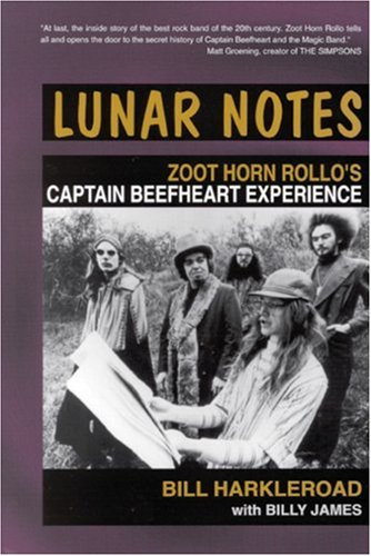 9780946719211: Lunar Notes: Zoot Horn Rollo's Captain Beefheart Experience (Music)